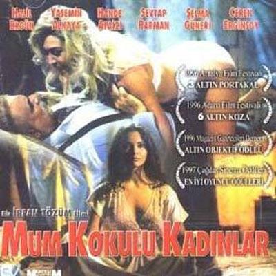 MUM KOKULU KADINLAR (1996)