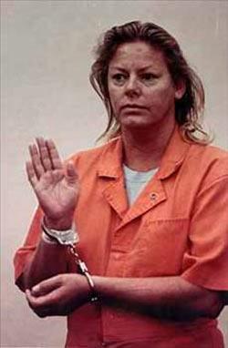 Aileen Carol Wuornos (29 Şubat 1956 – 9 Ekim 2002)