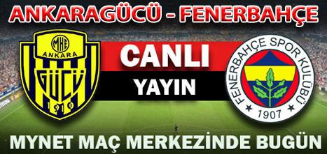 Ankaragücü - Fenerbahçe (Canlı)
